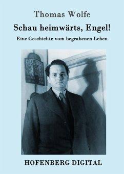 Schau heimwärts, Engel (eBook, ePUB)