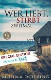 Wer liebt, stirbt zweimal: Special Edition (eBook, ePUB)