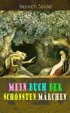 Mein Buch der schönsten Märchen (eBook, ePUB)