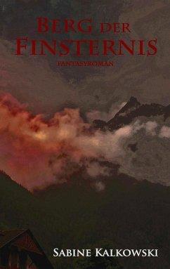 Berg der Finsternis (eBook, ePUB)