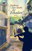 Zeit der Zikaden (eBook, ePUB)
