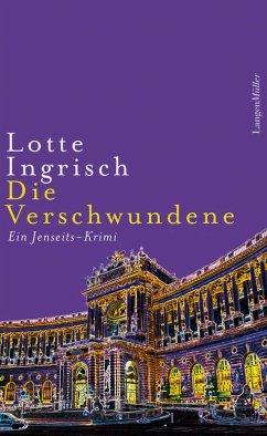 Die Verschwundene (eBook, ePUB) - Ingrisch, Lotte