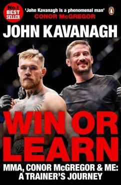 Win or Learn (eBook, ePUB) - Kavanagh, John