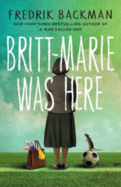 Britt-Marie Was Here - Backman, Fredrik