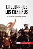 La guerra de los Cien Años (eBook, ePUB)