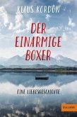 Der einarmige Boxer, eine Liebesgeschichte (eBook, ePUB)