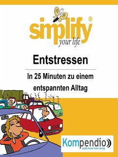 simplify your life - Entstressen (eBook, ePUB) - Drost-Hüttl, Ruth
