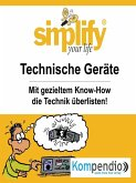 simplify your life - Technische Geräte (eBook, ePUB)