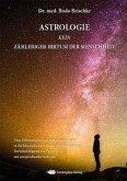 Astrologie, kein zählebiger Irrtum der Menschheit