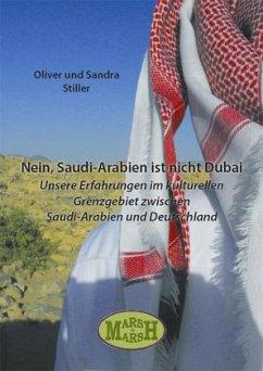 Nein, Saudi-Arabien ist nicht Dubai