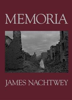 James Nachtwey, Memoria - Nachtwey, James
