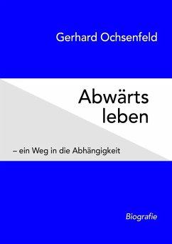 Abwärts leben (eBook, ePUB)