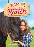 Wild Horse Ranch - Sammelband 2 in 1 (eBook, ePUB)