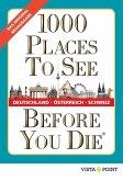 1000 Places To See Before You Die - Deutschland, Österreich, Schweiz (eBook, ePUB)