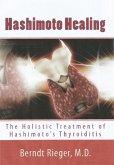 The Healing of Hashimoto's Thyroiditis (eBook, ePUB)