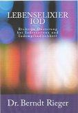 Lebenselixier Iod (eBook, ePUB)