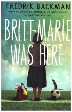 Britt-Marie Was Here - Backman, Fredrik