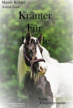 Kräuter für Pferde (eBook, ePUB) - Köhler, Mandy