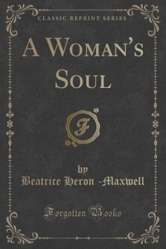 A Womans Soul (Classic Reprint)