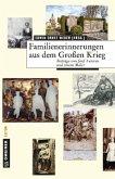 Familienerinnerungen aus dem Großen Krieg
