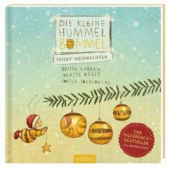 Die kleine Hummel Bommel feiert Weihnachten - Sabbag, Britta; Kelly, Maite