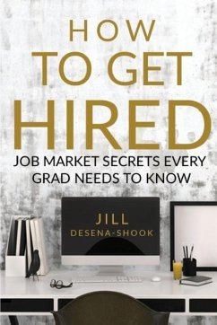 How to Get Hired - DeSena-Shook, Jill
