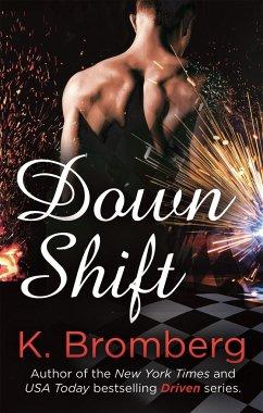 Down Shift - Bromberg, K.