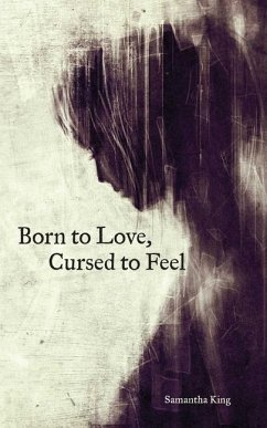 Born to Love, Cursed to Feel - King, Samantha