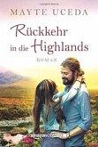 Rückkehr in die Highlands