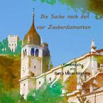 Die Suche nach den vier Zauberdiamanten (eBook, ePUB)