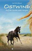 Auf der Suche nach Morgen / Ostwind Bd.4 (eBook, ePUB)