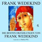 Die besten Erzählungen von Frank Wedekind (MP3-Download)