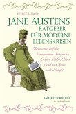 Jane Austens Ratgeber für moderne Lebenskrisen (eBook, PDF)