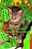 Kater Fiffi und der Blumentopf (eBook, ePUB)