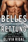 Category 5 Knights - Belles Rettung (Category 5 Knights MC Romance, #2) (eBook, ePUB)