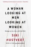 A Woman Looking at Men Looking at Women (eBook, ePUB)