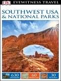 DK Eyewitness Travel Guide: Southwest USA & National Parks (eBook, PDF)
