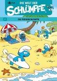 Ferienschlümpfe / Die Welt der Schlümpfe Bd.7