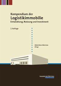 Kompendium der Logistikimmobilie