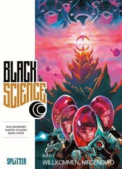Willkommen, nirgendwo / Black Science Bd.2