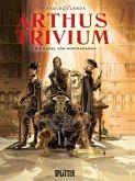 Die Engel von Nostradamus / Arthus Trivium Bd.1