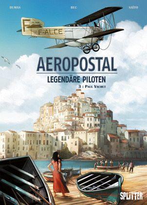 Buch-Reihe Aeropostal - Legendäre Piloten