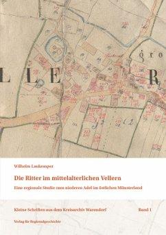 Die Ritter im mittelalterlichen Vellern - Laukemper, Wilhelm