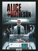 Wer ist Morgan Skinner? / Alice Matheson Bd.4