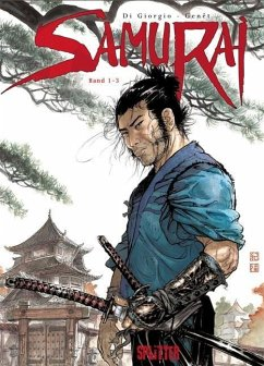 Samurai Gesamtausgabe 1 (Band 1-3) - Di Giorgio, Jean-Francois; Genet, Frederic