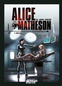Rettet Amy / Alice Matheson Bd.3 - Istin, Jean-Luc; Cordurié, Sylvain; Radivojevic, Zivorad
