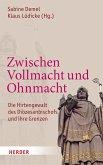 Zwischen Vollmacht und Ohnmacht (eBook, PDF)