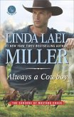 Always A Cowboy (The Carsons of Mustang Creek, Book 2) (eBook, ePUB)