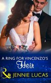 A Ring For Vincenzo's Heir (Mills & Boon Modern) (One Night With Consequences, Book 24) (eBook, ePUB)