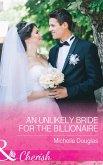 An Unlikely Bride For The Billionaire (Mills & Boon Cherish) (eBook, ePUB)
